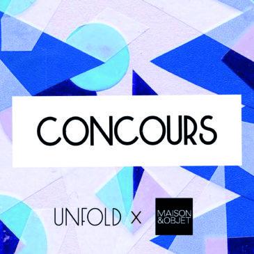 CONCOURS PASS MAISON & OBJET x UNFOLD